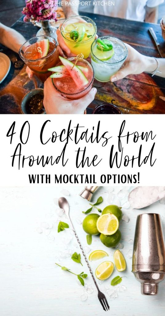 Tasty cocktails from all around the world, gathered in one place. These are the best travel themed cocktails, from mojitos to margaritas to moscow mules and more! Easy to make cocktails and mocktails for home bartending.